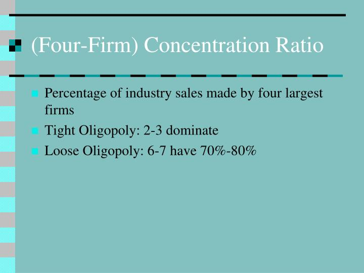(Four-Firm) Concentration Ratio