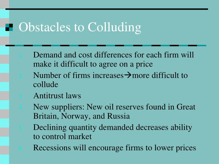 Obstacles to Colluding