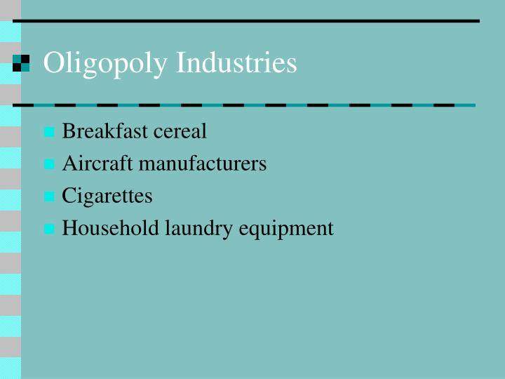 Oligopoly Industries