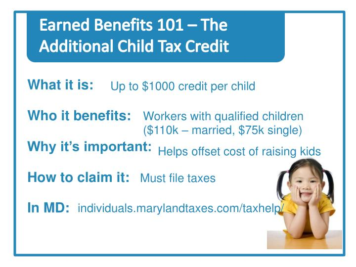 Earned Benefits 101 – The Additional Child Tax Credit
