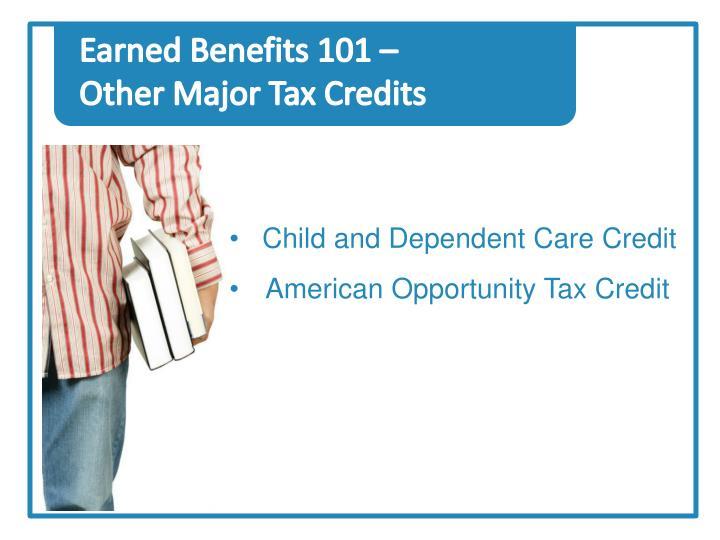 Earned Benefits 101 –