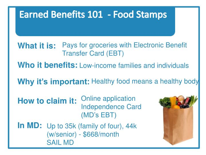 Earned Benefits 101  - Food Stamps