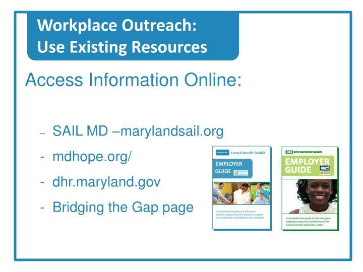 Workplace Outreach:
