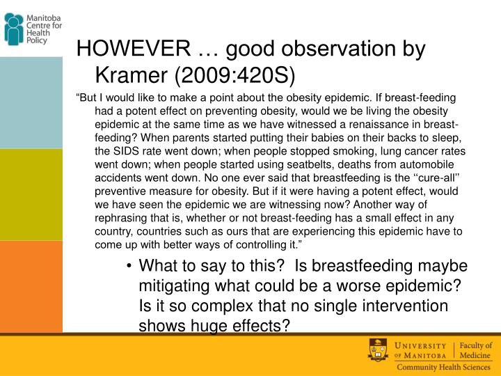 HOWEVER … good observation by Kramer (2009:420S)