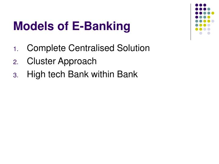 Models of E-Banking
