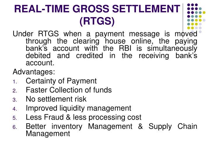 REAL-TIME GROSS SETTLEMENT (RTGS)