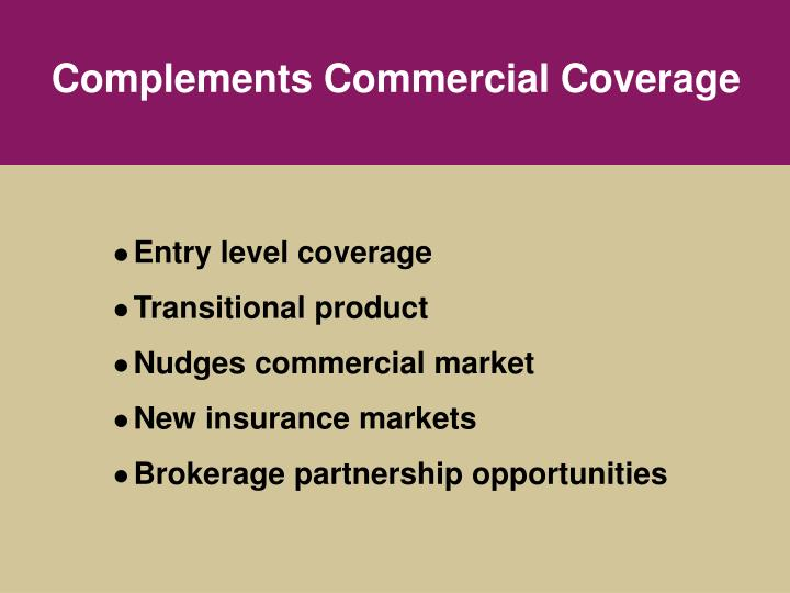 Complements Commercial Coverage