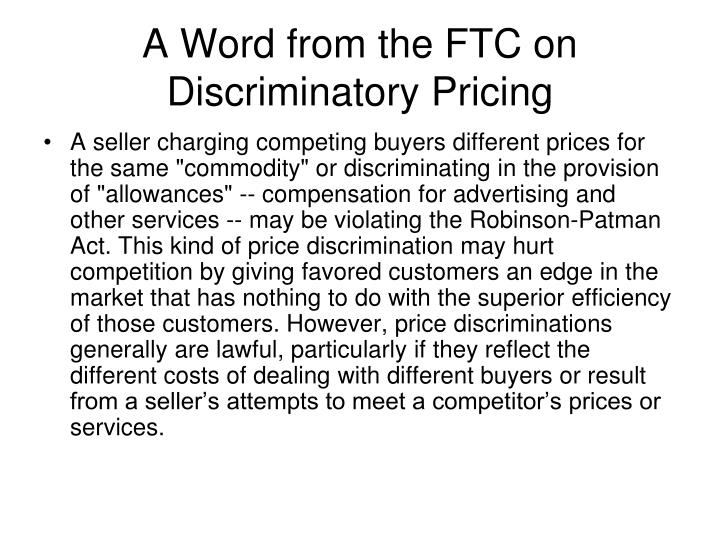 A Word from the FTC on Discriminatory Pricing