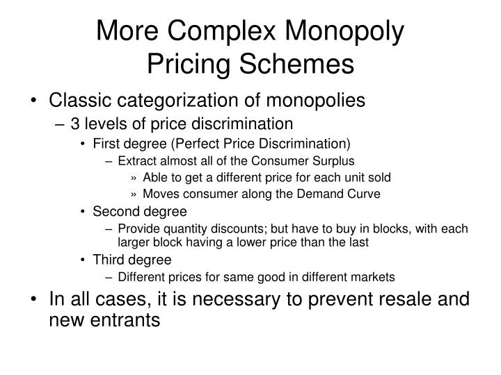 More complex monopoly pricing schemes