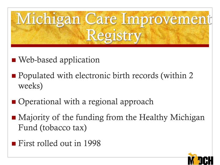 Michigan care improvement registry