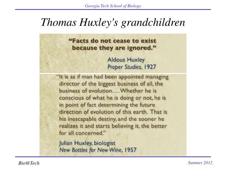 Thomas Huxley's grandchildren