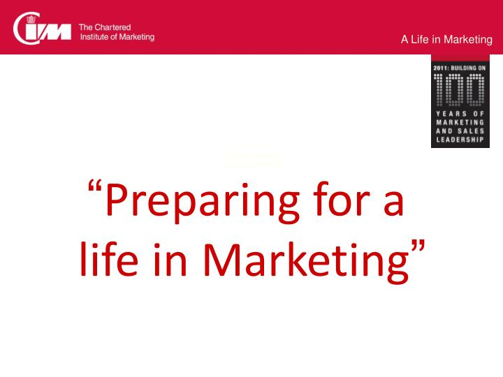 """A Life in Marketing"""