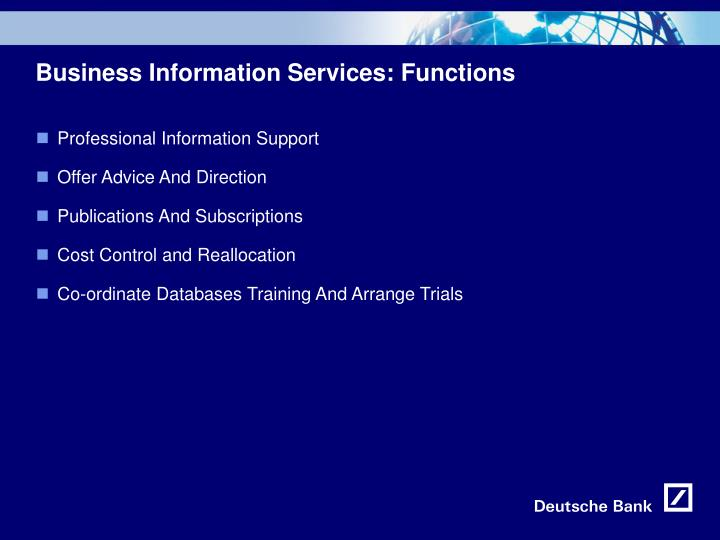 Business Information Services: Functions