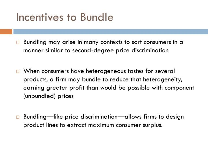 Incentives to Bundle