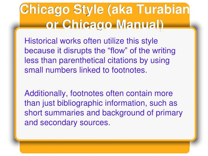Chicago Style (aka Turabian or Chicago Manual)