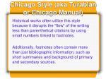 chicago style aka turabian or chicago manual