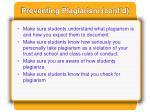 preventing plagiarism cont d