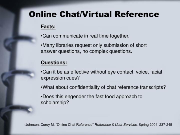 Online Chat/Virtual Reference