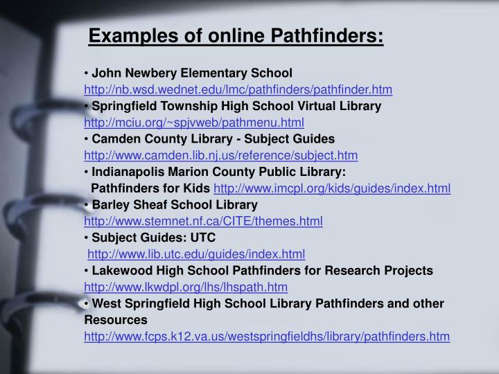 Examples of online Pathfinders: