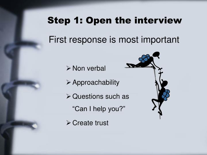 Step 1: Open the interview