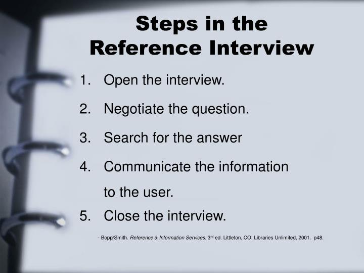 Steps in the reference interview