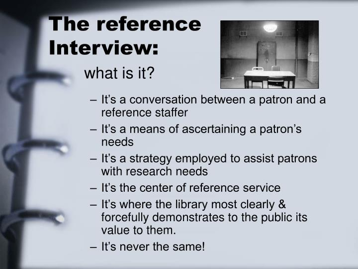 The reference interview what is it