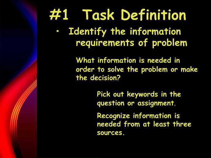 #1  Task Definition