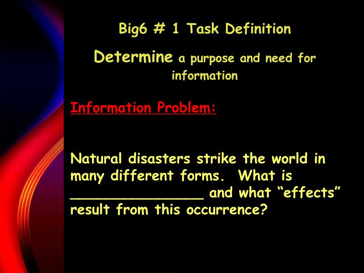 Big6 # 1 Task Definition