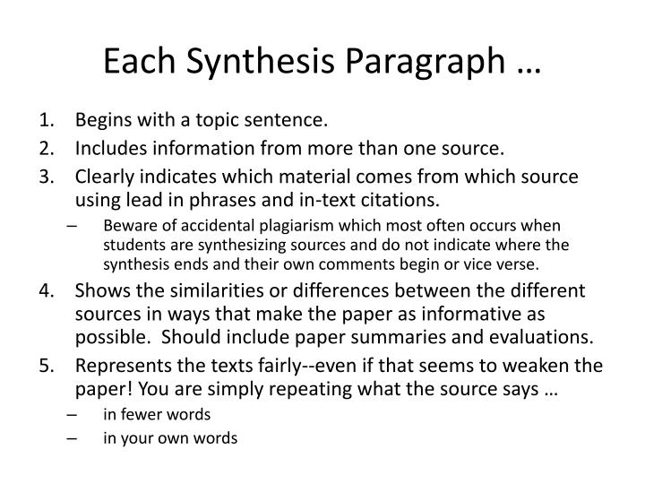 Each Synthesis Paragraph …