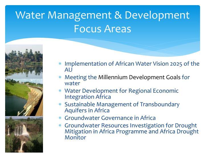 Water Management & Development Focus Areas