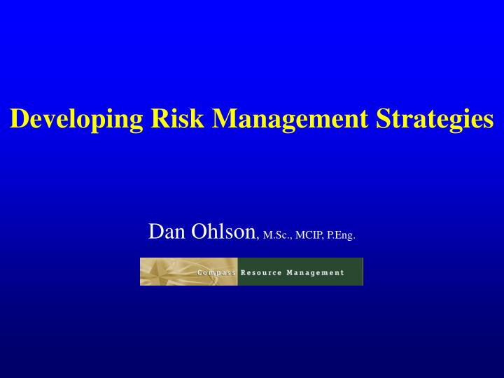 Developing risk management strategies