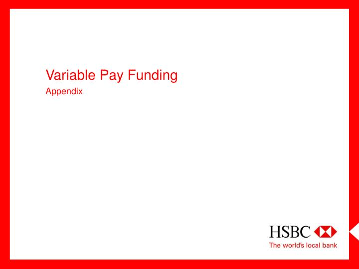 Variable Pay Funding