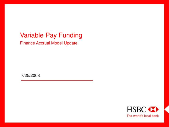 variable pay funding finance accrual model update