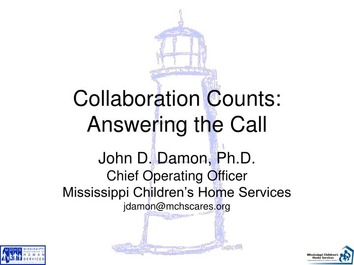 Collaboration counts answering the call