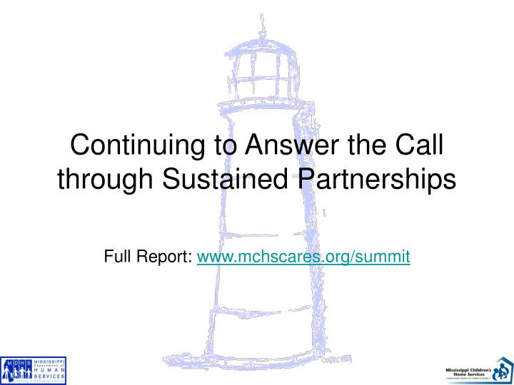Continuing to Answer the Call through Sustained Partnerships