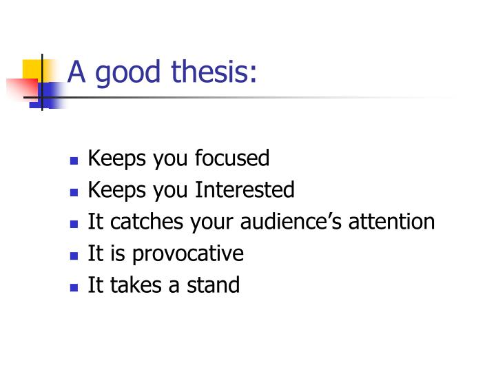 A good thesis: