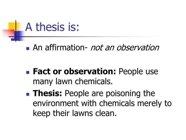 A thesis is: