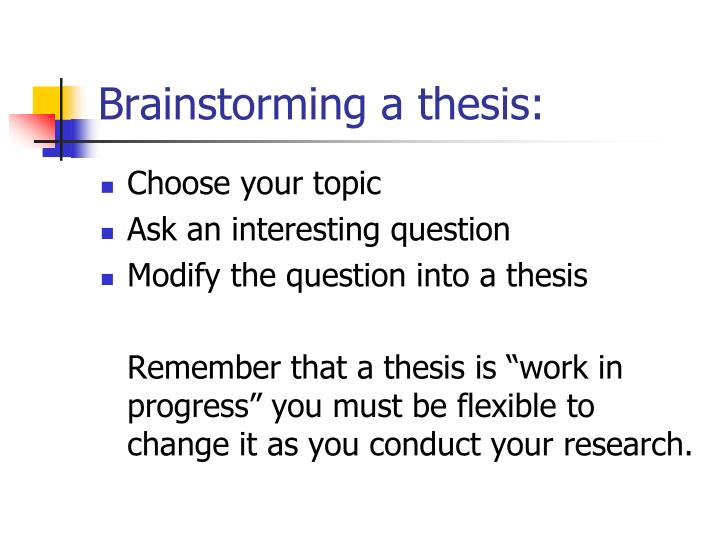 Brainstorming a thesis: