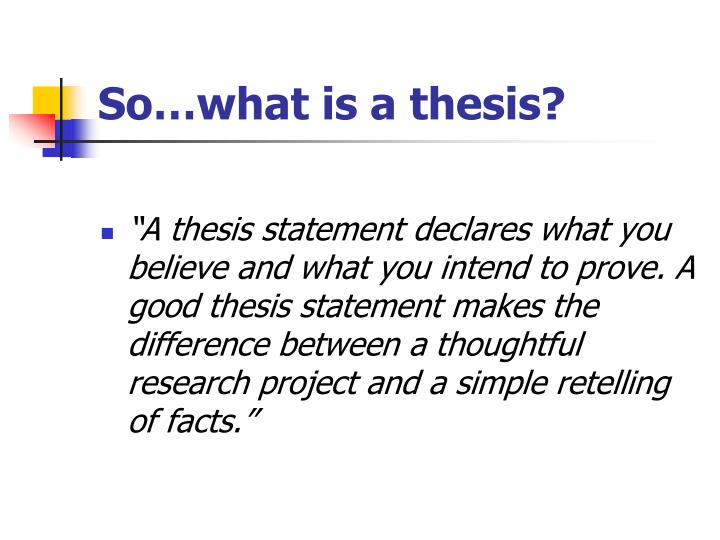 So…what is a thesis?