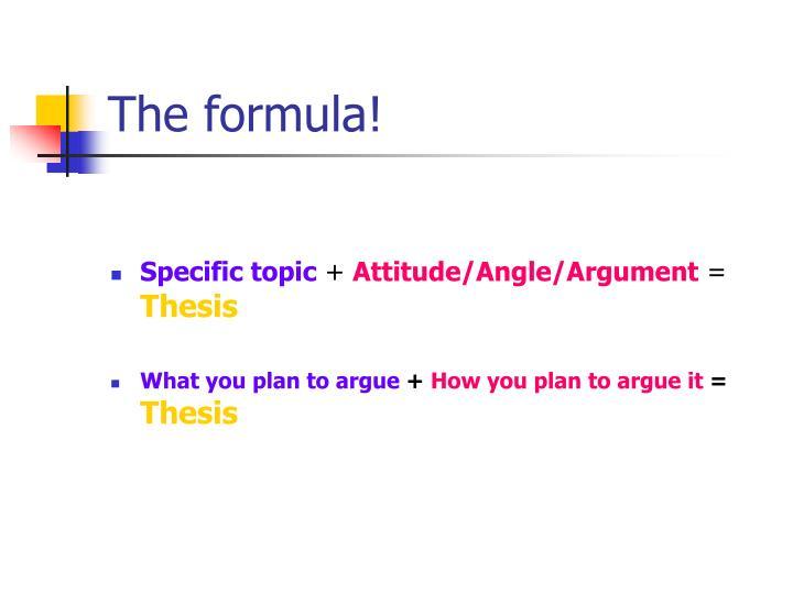 The formula!
