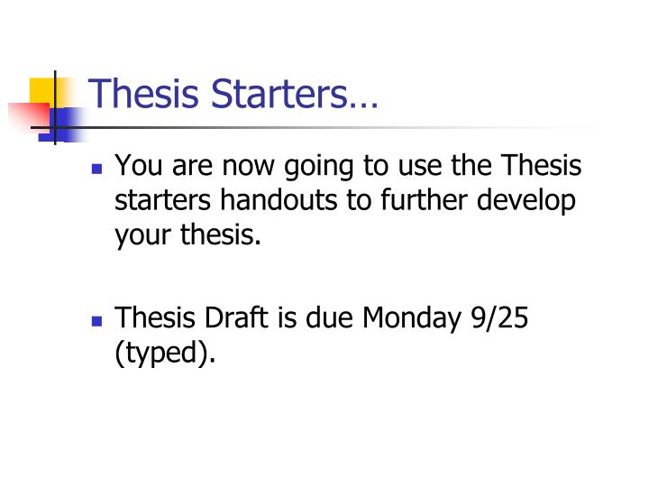Thesis Starters…