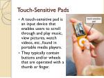 touch sensitive pads