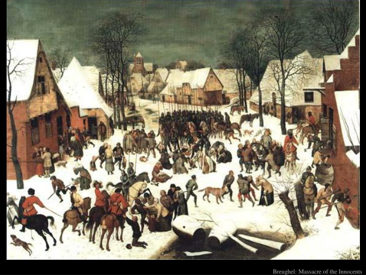 Breughel: Massacre of the Innocents