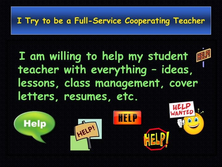 I Try to be a Full-Service Cooperating Teacher