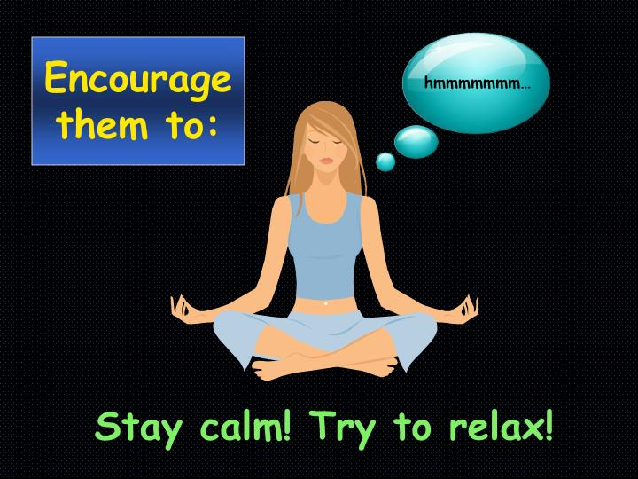 Stay Calm!
