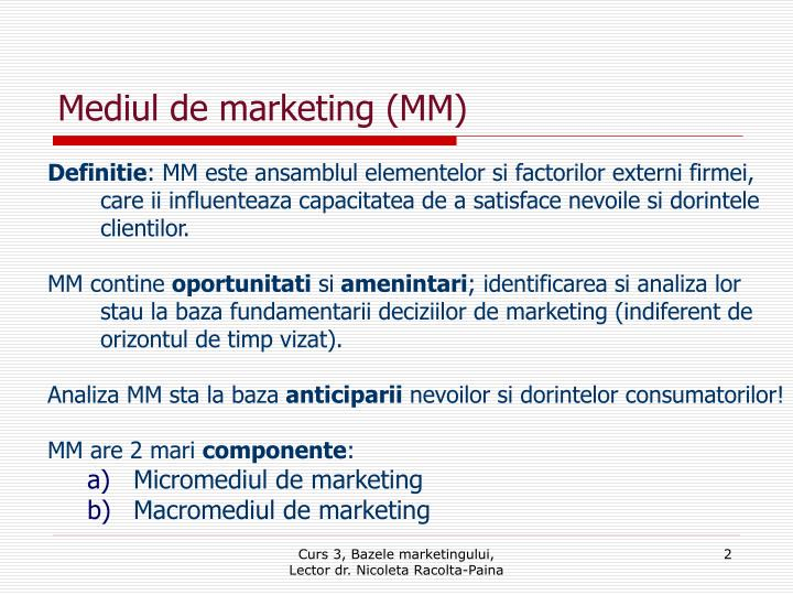 Mediul de marketing mm