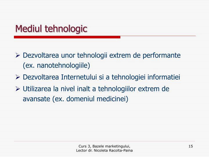 Mediul tehnologic