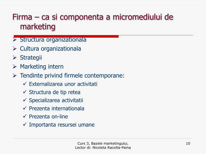 Firma – ca si componenta a micromediului de marketing