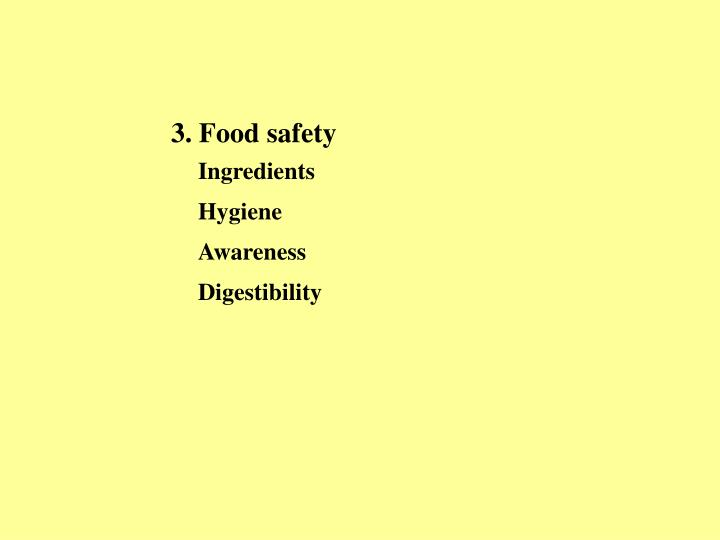 3. Food safety