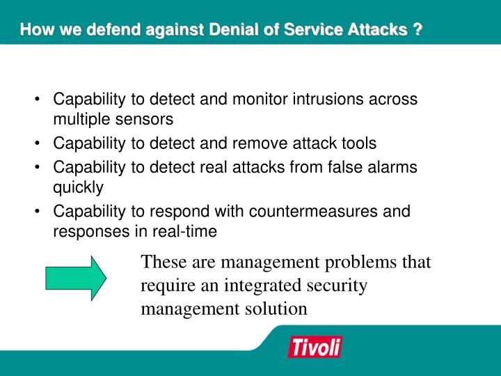 How we defend against Denial of Service Attacks ?